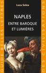 Naples Entre Baroque Et Lumires