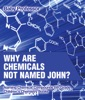 Why Are Chemicals Not Named John? Naming Chemical Compounds 6th Grade  Children's Chemistry Books