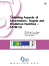 Shielding Aspects Of Accelerators Targets And Irradiation Facilities - SATIF 10