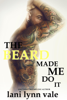 Lani Lynn Vale - The Beard Made Me Do It artwork