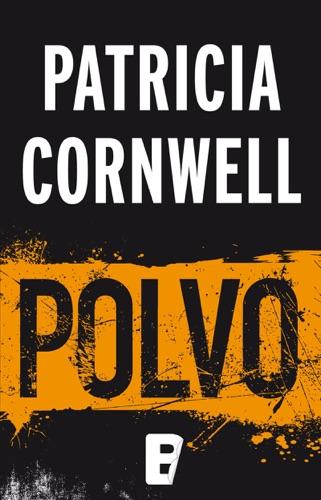 Patricia Cornwell - Polvo (Doctora Kay Scarpetta 21)