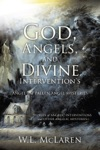 God Angels And Divine Interventions