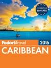 Fodors Caribbean 2016