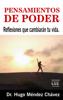 Dr. Hugo Méndez Chávez - Pensamientos de Poder: Reflexiones que cambiarán tu vida ilustración