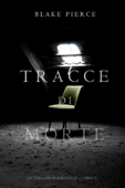 Tracce di Morte (Un Thriller di Keri Locke -- Libro #1) Book Cover
