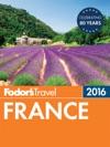 Fodors France 2016