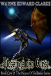 Blessings of a Curse: Book One of the Nexus of Kellaran Trilogy