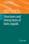 Structures And Interactions Of Ionic Liquids