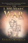 The 1300 Years War
