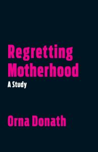 Regretting Motherhood Boekomslag
