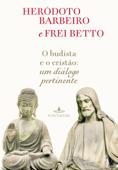 O budista e o cristão Book Cover