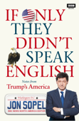 If Only They Didn't Speak English