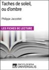 Taches De Soleil Ou Dombre De Philippe Jaccottet