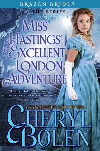 Miss Hastings' Excellent London Adventure - Cheryl Bolen