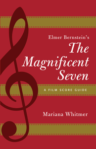 Elmer Bernstein's The Magnificent Seven Libro Cover