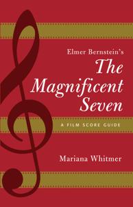 Elmer Bernstein's The Magnificent Seven Libro Cover