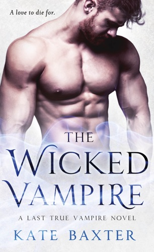 Kate Baxter - The Wicked Vampire