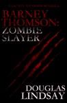 Barney Thomson Zombie Slayer