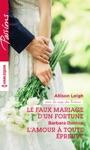 Le Faux Mariage Dun Fortune - Lamour  Toute Preuve