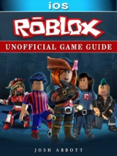 Roblox IOS Unofficial Game Guide