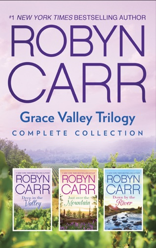 Robyn Carr - Grace Valley Trilogy Complete Collection