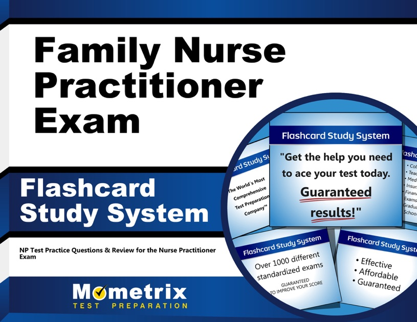 Family Nurse Practitioner Exam Flashcard Study System By Np Exam