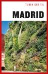 Turen Gr Til Madrid