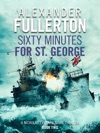 Sixty Minutes For St George