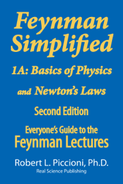 Feynman Lectures Simplified 1A: Basics of Physics & Newton's Laws