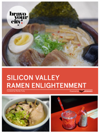 The Path to Ramen Enlightenment: Silicon Valley