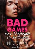 Bad Games - Mein Stiefbruder, ein Milliardär Kostenlose Kapitel