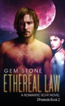 Ethereal Law A Romantic Sci-fi Novel Ethereals Book 2