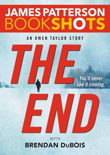 James Patterson & Brendan DuBois - The End