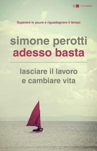 Adesso basta da Simone Perotti
