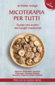 Micoterapia per tutti - Seconda Edizione Libro Cover