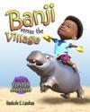 Banji Versus The Village