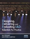 Designing Delivering And Evaluating LD