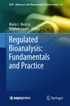 Regulated Bioanalysis Fundamentals And Practice
