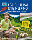 Agricultural Engineering and Feeding the Future