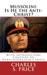 Mussolini Is He The Anti-Christ
