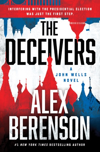 The Deceivers - Alex Berenson - Alex Berenson