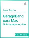 GarageBand para Mac Guía de introducción macOS Sierra