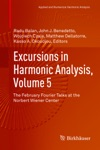 Excursions In Harmonic Analysis Volume 5
