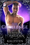 The Challenge Fated  Forbidden Series Prologue