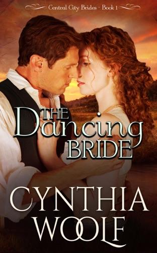 Cynthia Woolf - The Dancing Bride