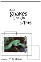 And Snakes End Up In Pits