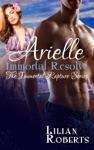 Arielle Immortal Resolve