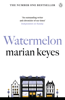 Marian Keyes - Watermelon artwork