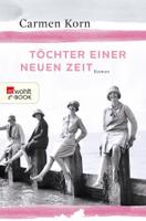 Carmen Korn - Töchter einer neuen Zeit artwork