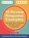 10 Management Response Examples For Online Customer Reviews Stay Safe Save Time And Win Back Upset Customers